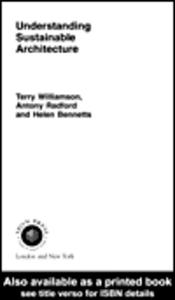 Ebook in inglese Understanding Sustainable Architecture Bennetts, Helen , Radford, Antony , Williamson, Terry
