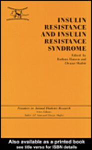 Foto Cover di Insulin Resistance and Insulin Resistance Syndrome, Ebook inglese di Barbara Hansen,Eleazar Shafrir, edito da