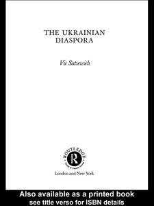 Ebook in inglese The Ukrainian Diaspora Satzewich, Vic
