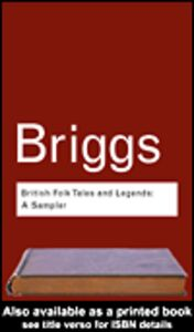 Ebook in inglese British Folk Tales and Legends Briggs, Katharine