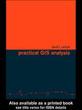 Practical GIS Analysis