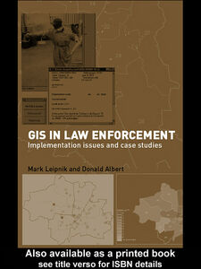 Foto Cover di GIS in Law Enforcement, Ebook inglese di Donald P. Albert,Mark R Leipnik, edito da