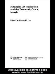 Foto Cover di Financial Liberalization and the Economic Crisis in Asia, Ebook inglese di Chung H. Lee, edito da