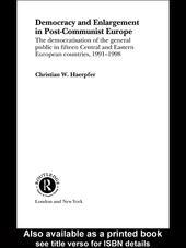 Democracy and Enlargement in Post-Communist Europe