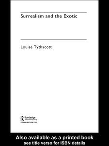 Ebook in inglese Surrealism and the Exotic Tythacott, Louise