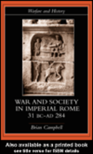 Ebook in inglese Warfare and Society in Imperial Rome, C. 31 BC-AD 280 Campbell, Brian