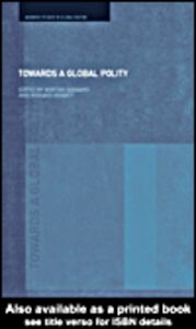 Foto Cover di Towards a Global Polity, Ebook inglese di Morten Ougaard,Richard Higgott, edito da