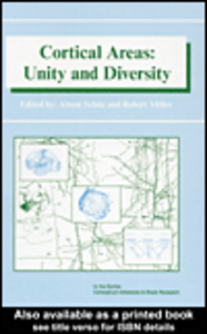 Ebook in inglese Cortical Areas: Unity and Diversity