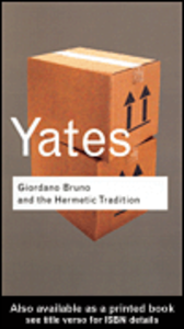 Ebook in inglese Giordano Bruno and the Hermetic Tradition Yates, Frances