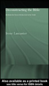 Ebook in inglese Deconstructing the Bible Lancaster, Irene