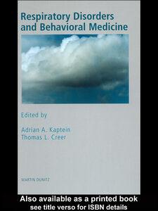 Foto Cover di Respiratory Disorders and Behavioral Medicine, Ebook inglese di Thomas L Creer,Adrian A Kaptein, edito da