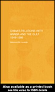 Ebook in inglese China's Relations with Arabia and the Gulf 1949-1999 Bin Huwaidin, Mohamed Mousa Mohamed Ali