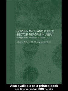Foto Cover di Governance and Public Sector Reform in Asia, Ebook inglese di Anthony Cheung,Ian Scott, edito da