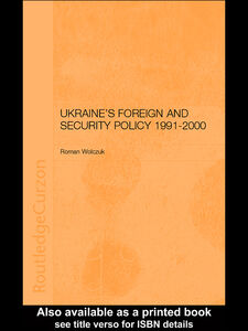 Foto Cover di Ukraine's Foreign and Security Policy 1991-2000, Ebook inglese di Roman Wolczuk, edito da