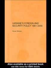 Ukraine's Foreign and Security Policy 1991-2000