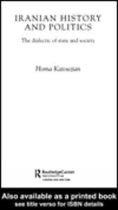 Foto Cover di Iranian History and Politics, Ebook inglese di Homa Katouzian, edito da