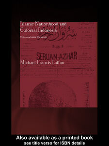 Ebook in inglese Islamic Nationhood and Colonial Indonesia Laffan, Michael Francis