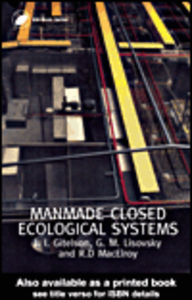 Ebook in inglese Man-Made Closed Ecological Systems Gitelson, J.I. , Lisovsky, G.M.