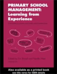 Ebook in inglese Primary School Management: Learning from Experience Briault, Eric , West, Neville