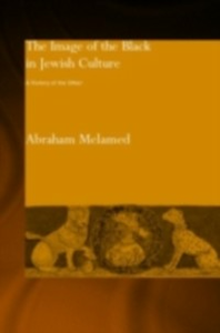 Ebook in inglese Image of the Black in Jewish Culture Melamed, Abraham