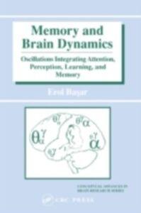 Ebook in inglese Memory and Brain Dynamics Basar, Erol