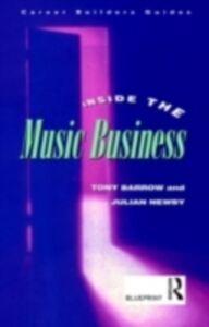 Ebook in inglese Inside the Music Business Barrow, Tony , Newby, Julian
