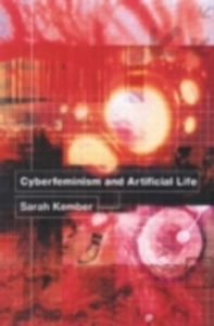 Ebook in inglese Cyberfeminism and Artificial Life Kember, Sarah