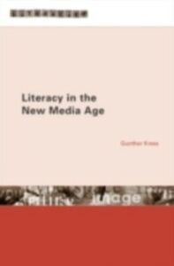 Ebook in inglese Literacy in the New Media Age Kress, Gunther