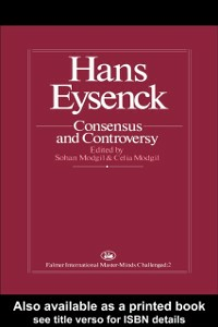Ebook in inglese Hans Eysenck: Consensus And Controversy -, -