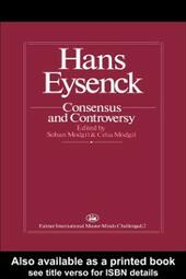 Hans Eysenck: Consensus And Controversy