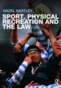Foto Cover di Sport, Physical Recreation and the Law, Ebook inglese di Hazel Hartley, edito da Taylor and Francis