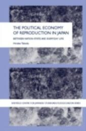 Political Economy of Reproduction in Japan