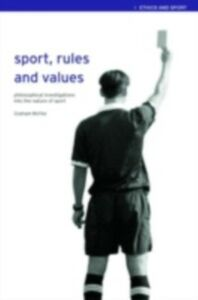 Foto Cover di Sport, Rules and Values, Ebook inglese di Graham McFee, edito da Taylor and Francis
