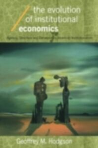 Ebook in inglese Evolution of Institutional Economics Hodgson, Geoffrey M