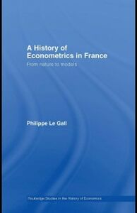 Ebook in inglese History of Econometrics in France Gall, Philippe Le