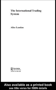 Ebook in inglese International Trading System Landau, Alice