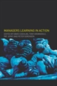 Foto Cover di Managers Learning in Action, Ebook inglese di  edito da Taylor and Francis