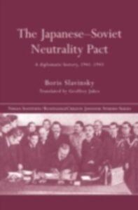 Foto Cover di Japanese-Soviet Neutrality Pact, Ebook inglese di Boris Slavinsky, edito da Taylor and Francis
