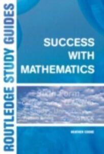 Foto Cover di Success with Mathematics, Ebook inglese di Heather Cooke, edito da Taylor and Francis