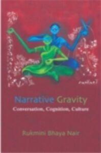 Ebook in inglese Narrative Gravity Nair, Rukmini Bhaya