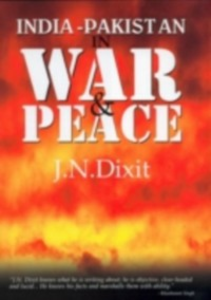 Ebook in inglese India-Pakistan in War and Peace Dixit, J. N.