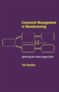 Ebook in inglese Constraint Management in Manufacturing Hutchin, Ted