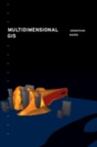 Ebook in inglese Multidimensional Geographic Information Science Raper, Jonathan