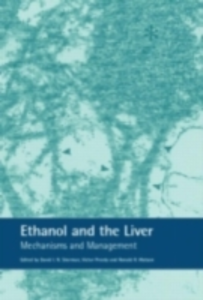 Ebook in inglese Ethanol and the Liver Sherman, David , Watson, Ronald Ross