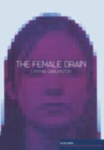 Foto Cover di Female Brain, Second Edition, Ebook inglese di Cynthia Darlington, edito da Taylor and Francis