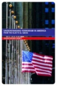 Foto Cover di Understanding Terrorism in America, Ebook inglese di Christopher Hewitt, edito da Taylor and Francis