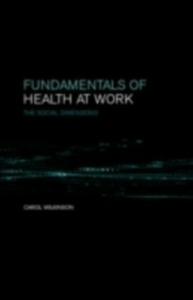 Ebook in inglese Fundamentals of Health at Work Wilkinson, C.