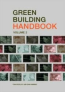 Ebook in inglese Green Building Handbook: Volume 2 Kimmins, Sam , Woolley, Tom