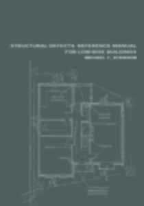 Ebook in inglese Structural Defects Reference Manual for Low-Rise Buildings Atkinson, Michael F.