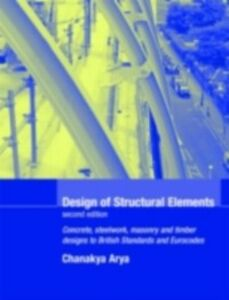 Foto Cover di Design of Structural Elements, Ebook inglese di C. Arya, edito da Taylor and Francis